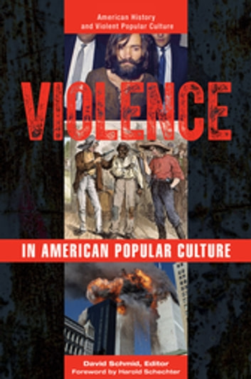 Violence in American Popular Culture [2 volumes] ebook by