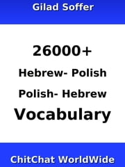 26000+ Hebrew - Polish Polish - Hebrew Vocabulary ebook by Gilad Soffer