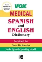 Vox Medical Spanish and English Dictionary ebook by Vox