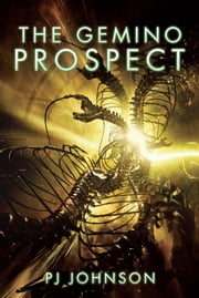 The Gemino Prospect ebook by Pj Johnson