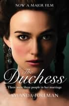 The Duchess (Text Only) ebook by Amanda Foreman
