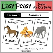 Italian Lesson 3: Animals ebook by Anthony Sparisci