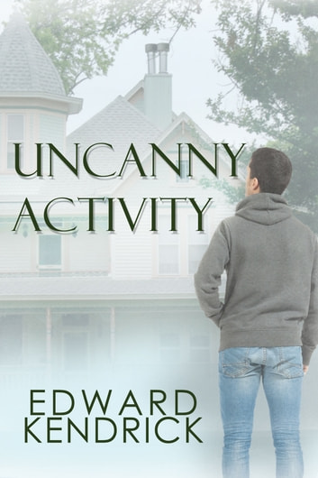 Uncanny Activity ebook by Edward Kendrick