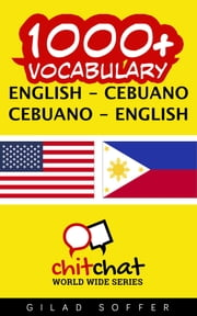 1000+ Vocabulary English - Cebuano ebook by Gilad Soffer