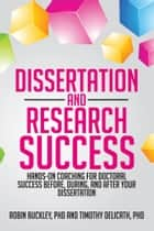 Dissertation and Research Success ebook by Timothy A. Delicath and Robin Buckley