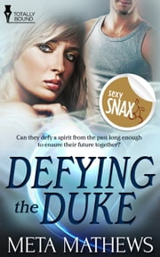 Defying the Duke ebook by Meta Mathews