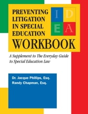 Preventing Litigation in Special Education Workbook ebook by The Legal Center for People with Disabilities and Older People
