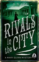 Rivals in the City ebook by Y. S. Lee