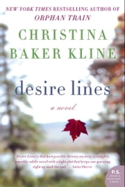 Desire Lines - A Novel ebook by Christina Baker Kline