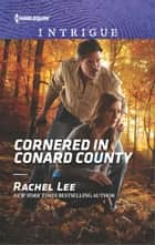 Cornered in Conard County ebook by Rachel Lee