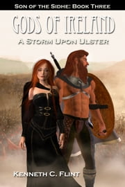 A Storm Upon Ulster ebook by Kenneth C. Flint