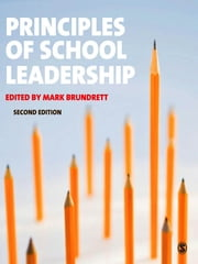 Principles of School Leadership ebook by Professor Mark Brundrett