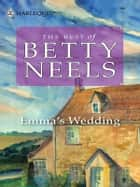 Emma's Wedding ebook by Betty Neels