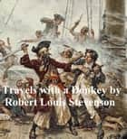 Travels with a Donkey in the Cevennes ebook by Robert Louis Stevenson