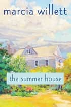 The Summer House ebook by Marcia Willett
