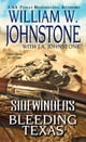 Bleeding Texas ebook by William W. Johnstone,J.A. Johnstone