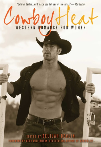 Cowboy Heat - Western Romance for Women ebook by