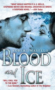 Blood and Ice - A Novel ebook by Robert Masello