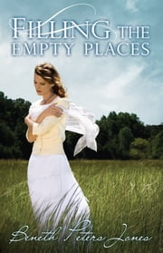 Filling the Empty Places ebook by Beneth Peters Jones