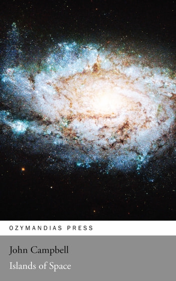 Islands of Space ebook by John Campbell