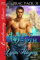 A Man's Worth ebook by Lynn Hagen