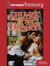 Heart of the Dragon ebook by Sharon Schulze