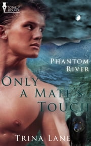Only a Mate's Touch ebook by Trina Lane