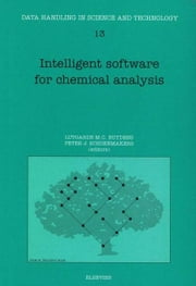 Intelligent Software for Chemical Analysis ebook by Buydens, L.M.C.