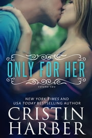 Only for Her ebook by Cristin Harber