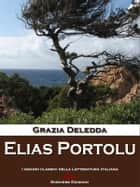 Elias Portolu ebook by Grazia Deledda