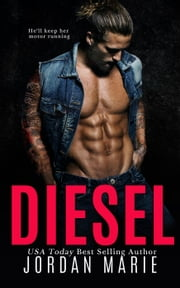 Diesel - Savage Brothers MC--Tennessee Chapter ebook by Jordan Marie