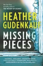 Missing Pieces ebook by Heather Gudenkauf