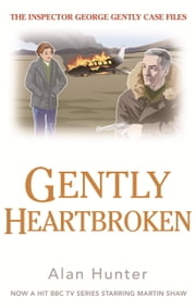 Gently Heartbroken ebook by Alan Hunter