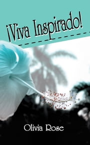 !Viva Inspirado! ebook by Olivia Rose