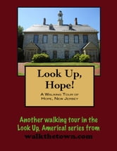 A Walking Tour of Hope, New Jersey ebook by Doug Gelbert