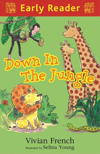 Down in the Jungle ebook by Vivian French