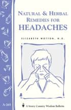 Natural & Herbal Remedies for Headaches ebook by Elizabeth Wotton N.D.