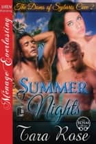 Summer Nights ebook by Tara Rose