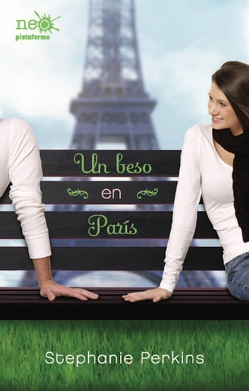 Un beso en París ebook by Stephanie Perkins