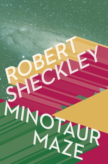 Minotaur Maze ebook by Robert Sheckley