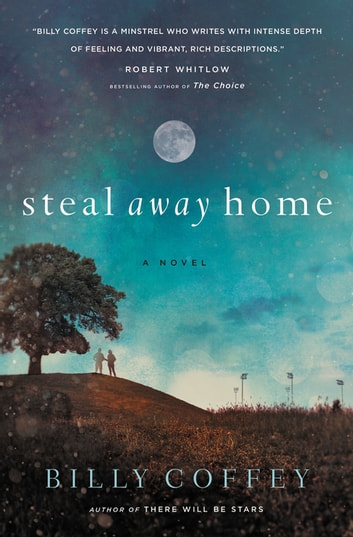 Steal Away Home ebook by Billy Coffey