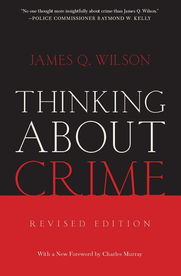 Thinking About Crime ebook by James Wilson