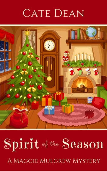 Spirit of the Season - Maggie Mulgrew Mysteries, #3 ebook by Cate Dean