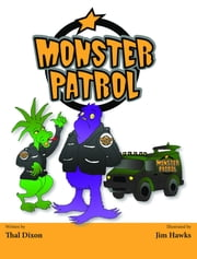 Monster Patrol ebook by Thal Dixon
