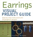 Earrings VISUAL Project Guide ebook by Chris Franchetti Michaels