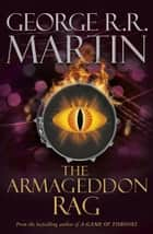 The Armageddon Rag ebook by George R.R. Martin