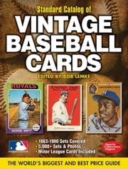 2012 Standard Catalog of Baseball Cards ebook by Lemke, Bob