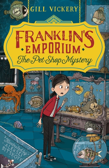 Franklin's Emporium: The Pet Shop Mystery ebook by Gill Vickery
