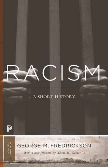 Racism - A Short History ebook by George M. Fredrickson