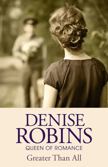 Greater Than All ebook by Denise Robins